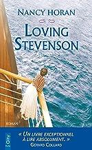 Loving Stevenson (TERRA NOVA) (French Edition)