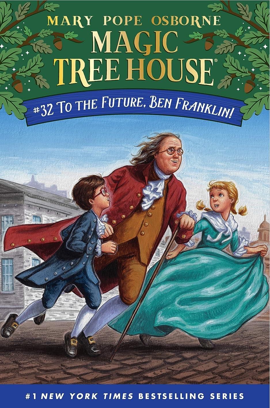 モッキンバードコンパイル同一性To the Future, Ben Franklin! (Magic Tree House (R) Book 32) (English Edition)