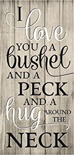 I Love You A Bushel and A Peck Pallet Wood Sign 11x22