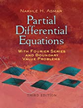 Partial Differential Equations with Fourier Series and Boundary Value Problems: Third Edition (Dover Books on Mathematics) (English Edition)