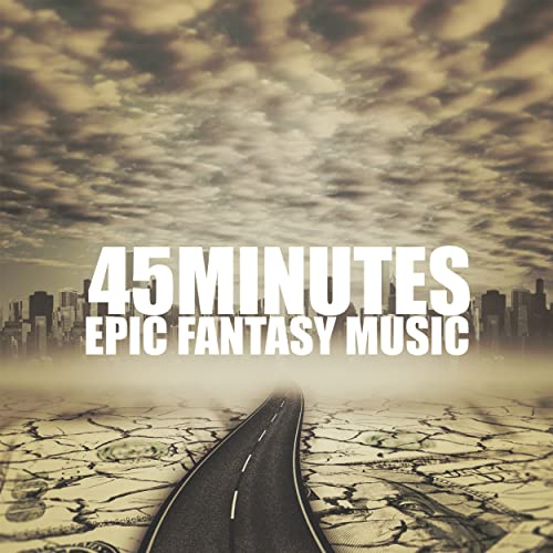 45 Minutes: Epic Fantasy Music by Various artists on Amazon