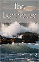 The Lighthouse (Short, sweet stories Book 1) (English Edition)