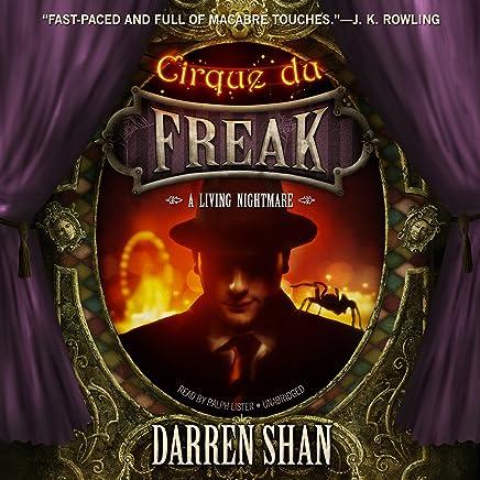 Cirque du Freak: A Living Nightmare: The Saga of Darren Shan, Book 1