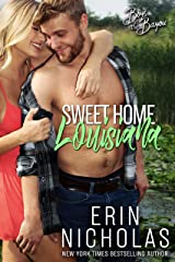 Sweet Home Louisiana (Boys of the Bayou Book 2): A second chance romantic comedy Kindle Edition