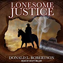 Lonesome Justice: The Justice, Book 3