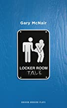 Locker Room Talk (Oberon Modern Plays)
