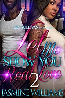 Let Me Show You Real Love 2