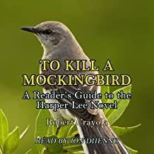 To Kill a Mockingbird: A Reader's Guide to the Harper Lee Novel