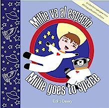 Millie va al espacio / Millie goes to space: Un libro bilingüe para niños / A Bilingual Book for Toddlers