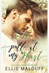 Pull At My Heart Kindle Edition