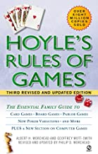 Hoyle's Rules of Games: The Essential Family Guide to Card Games, Board Games, Parlor Games, New Poker Variations, and More