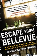 Escape from Bellevue: A Memoir of Rock 'n' Roll, Recovery, and Redemption (Dive Bar Odyssey)
