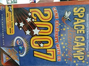 Space Camp & Aviation Challenge - Space Camp 25th Anniversary 2007