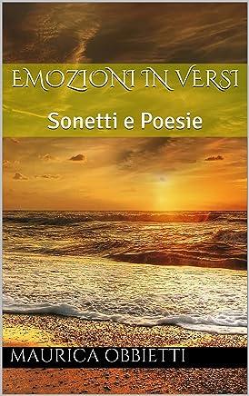 Emozioni in versi: Sonetti e Poesie