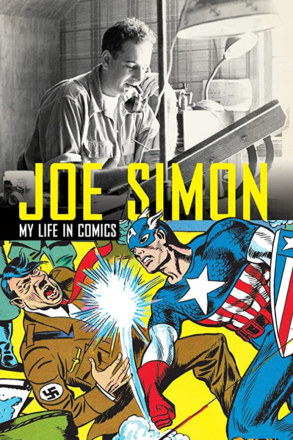 人工枯れる気味の悪いJoe Simon - My Life in Comics (English Edition)