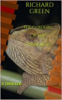 The Colours of the Chameleon: A THRILLER (A Turner/Brogan Crime Thriller Book 1)