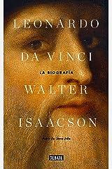 Leonardo da Vinci: La biografía (Spanish Edition) Kindle Edition