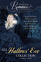 All Hallows' Eve Collection (A Timeless Romance Anthology Book 13)