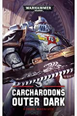 Outer Dark (Carcharodons Book 2) Kindle Edition