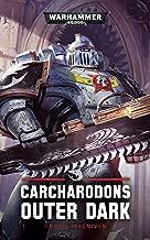 Carcharadons: Outer Dark (Warhammer 40,000)