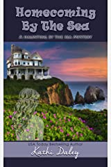 Homecoming By The Sea (Haunting By The Sea Book 1) Kindle Edition