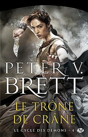 Le Trône de Crâne: Le Cycle des démons, T4 (French Edition)