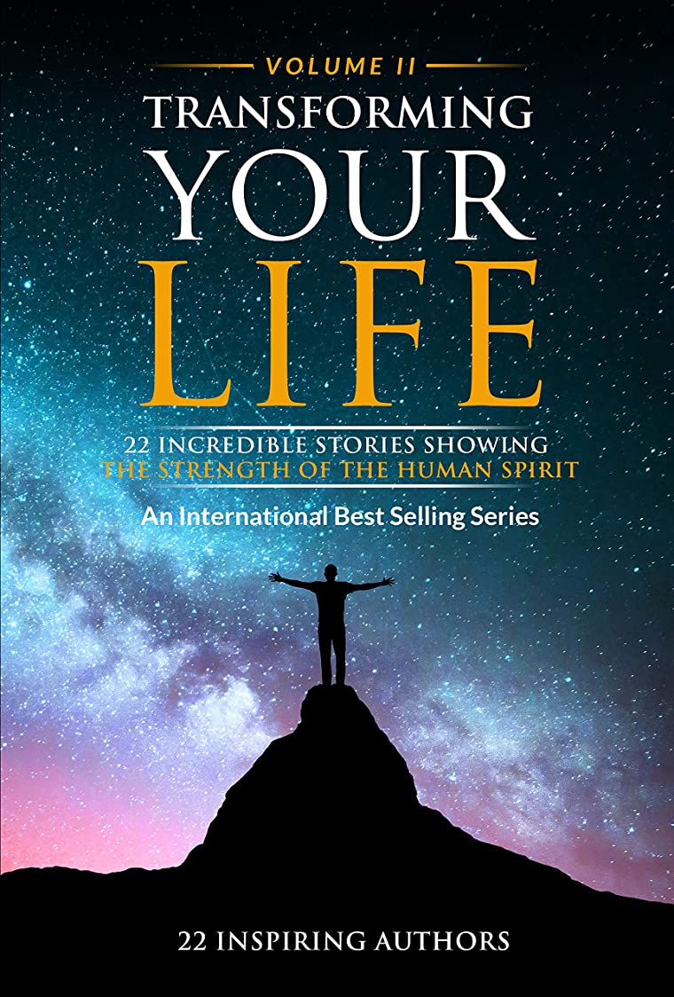ガウン付き添い人絶対のTransforming Your Life Volume 2 (English Edition)