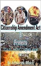 Citizenship Amendment Act  & Protests: CAA, NRC, NPR क्या हे? (Hindi Edition)