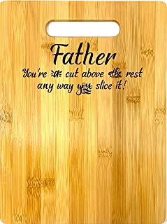 Father Gift – Bamboo Cutting Board Design Father Gift Fathers Day Gift Birthday Christmas Gift Engraved Side For Décor Hanging Reverse Side For Usage (8.75x11.5 Rectangle)