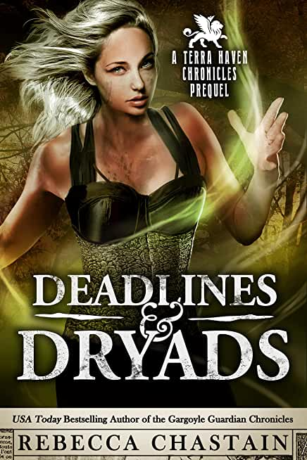 Deadlines & Dryads: A Terra Haven Chronicles Prequel (English Edition)