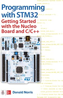 Programming with STM32: Getting Started with the Nucleo Board and C/C++ (English Edition)