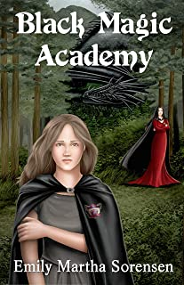 Black Magic Academy (Wicked Witches of Restva Book 1)