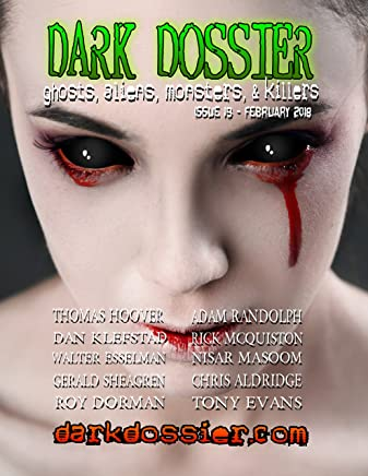 Dark Dossier #19: Ghosts, Aliens, Monsters, & Killers. (English Edition)
