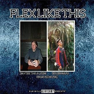 Flex Like This (feat. Boler Mani) [Explicit]