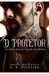 O Protetor: ele será sua salvação ou ruína eBook Kindle