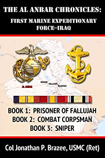 The Al Anbar Chronicles:  First Marine Expeditionary Force--Iraq