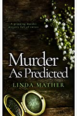 MURDER AS PREDICTED a gripping murder mystery full of twists (Private Detective Book 3) Kindle Edition