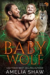 Baby of the Wolf (Pack Loyalty Book 4) (English Edition) Format Kindle