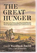 The Great Hunger The Story of The Famine of The 1840's Which Killed a Million Irish Peasants