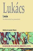 LENIN. La coherencia de su pensamiento (CLГЃSICOS DEL PENSAMIENTO nВє 73) (Spanish Edition)