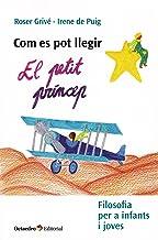 Com es pot llegir El Petit Príncep. Filosofia per a infants i joves (Recursos educatius)