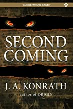 Second Coming (The Konrath Dark Thriller Collective Book 12)