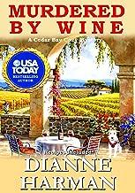 Murdered By Wine: A Cedar Bay Cozy Mystery (Cedar Bay Cozy Mystery Series Book 13)