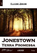 Jonestown: Terra Promessa (Italian Edition)