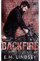 Backfire (Broken Chains MC Book 2) Kindle Edition