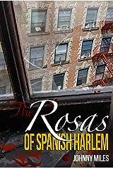 The Rosas of Spanish Harlem Kindle Edition