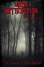 Dark Retribution (The Chronicles of Darius Book 19)
