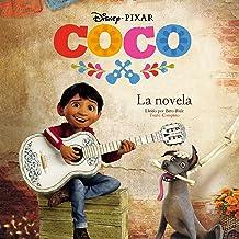 Coco: La Novela (Spanish Edition)