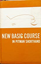 New Basic Course in Pitman Shorthand