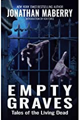 Empty Graves: Tales of the Living Dead Kindle Edition